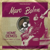 Marc Bolan - There Was A Time : Home Demos 2