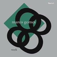 Marco Gomes - Week