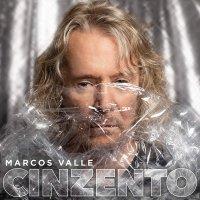 Marcos Valle - Cinzento