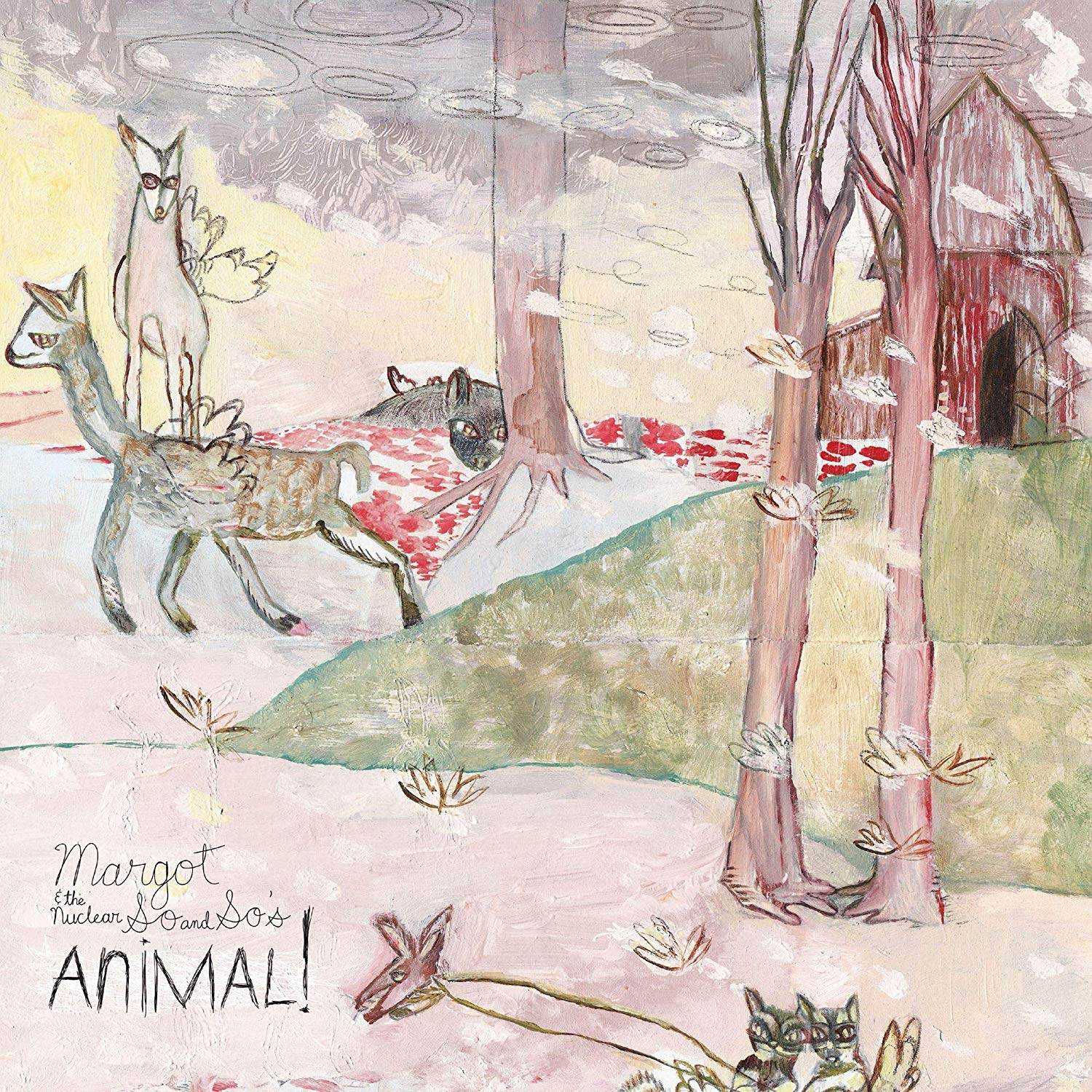 Margot & The Nuclear So And So's - Animal!
