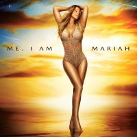 Mariah Carey -Me. I Am Mariah...the Elusive Chanteuse