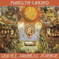 Marilyn Carino - Leaves Sadness Science