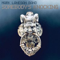 Mark Band Lanegan - Somebody's Knocking