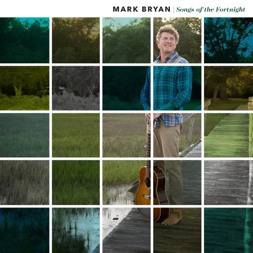 Mark Bryan Songs Of The Fortnight Upcoming Vinyl