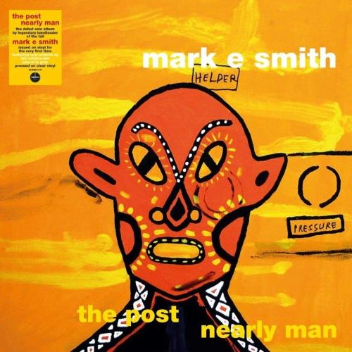Mark E Smith - Post Nearly Man