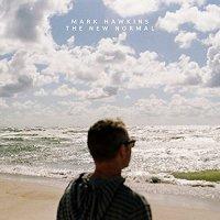 Mark Hawkins - The New Normal