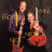 Mark Knopfler -Neck & Neck