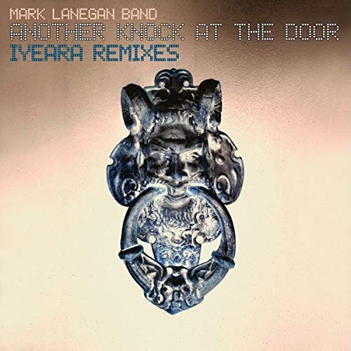 Mark Lanegan Band -Another Knock At The Door