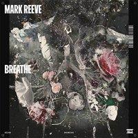 Mark Reeve - Breathe