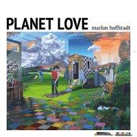 Marlon Hoffstadt - Planet Love