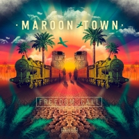 Maroon Town -Freedom Call