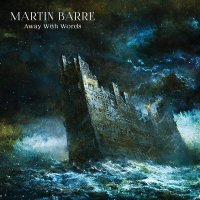 Martin Barre - Away With Words