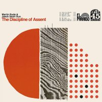 Martin Rude & Jakob Skott - The Discipline Of Assent