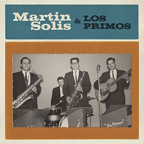 Martin Solis -Introducing Martin Solis And Los Primos