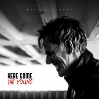 Martyn Joseph -Here Come The Young