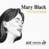 Mary Black - Mary Black Orchestrated