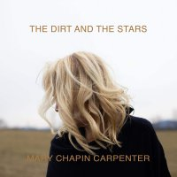 Mary Chapin Carpenter -The Dirt And The Stars