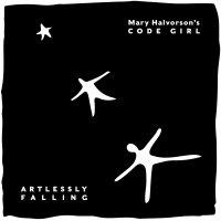 Mary Halvorson's Code Girl - Artlessly Falling