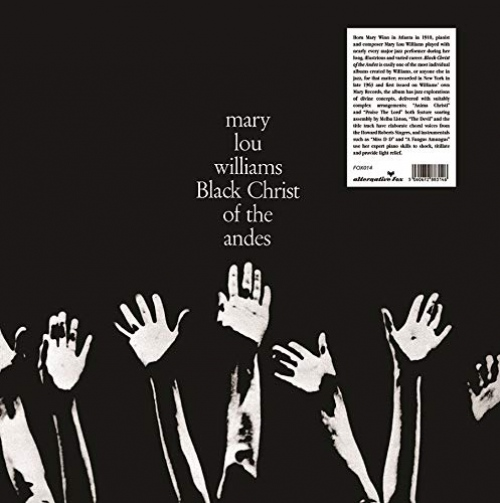 Mary Lou Williams -Black Christ Of The Andes