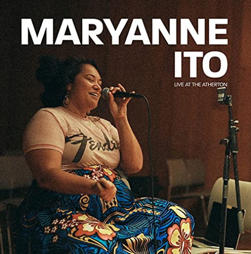 Maryanne Ito -Live At The Atherton