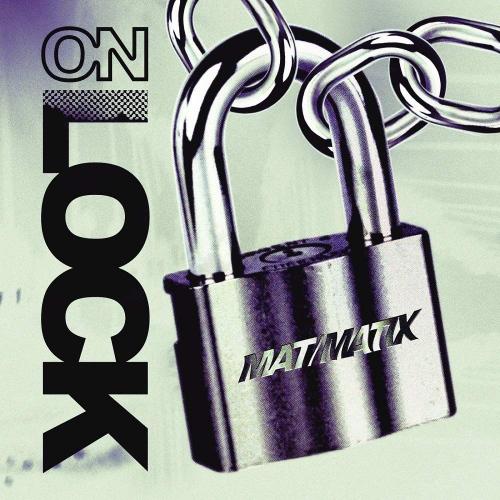 Mat / Matix -On Lock