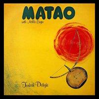 Matao  &  Atilla Engin - Turkish Delight