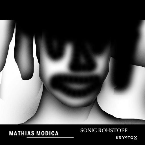 Mathias Modica -Sonic Rohstoff