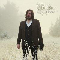 Matt Berry - Kill The Wolf