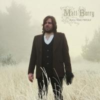 Matt Berry -Kill The Wolf