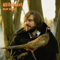 Matt Berry - Witchazel
