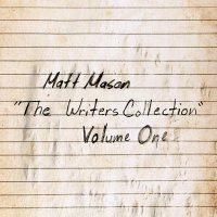 Matt Mason - The Writer's Collection: Volume One