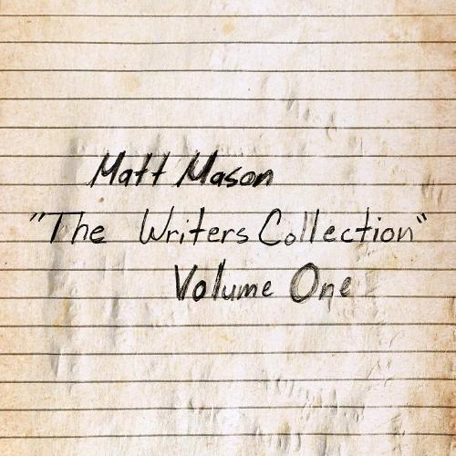 Matt Mason - The Writer's Collection: Volume One