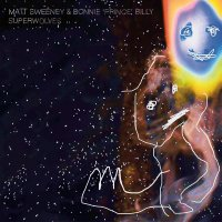 Matt Sweeney  &  Bonnie Prince Billy - Superwolves