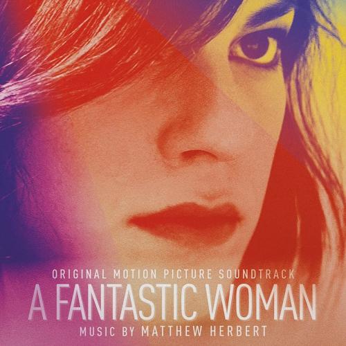 Matthew Herbert - A Fantastic Woman