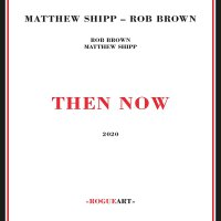 Matthew Shipp -Then Now