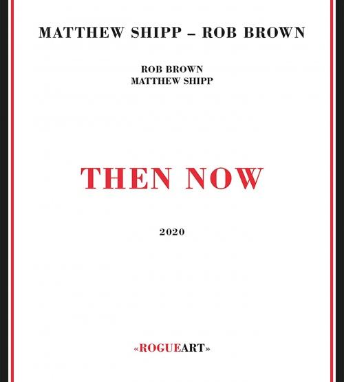 Matthew Shipp - Then Now