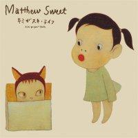 Matthew Sweet - Kimi Ga Suki Raifu