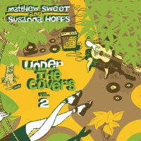 Matthew Sweet - Under The Covers Vol 2