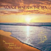 Mattias Uneback - Voyage Beneath The Sea