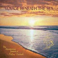 Mattias Uneback -Voyage Beneath The Sea