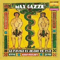 Max Gazze - La Favola Di Adamo Ed Eva 1998-2018