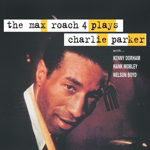 Max Roach -Plays Charlie Parker