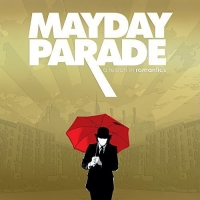 Mayday Parade -A Lesson In Romantics Anniversary Edition