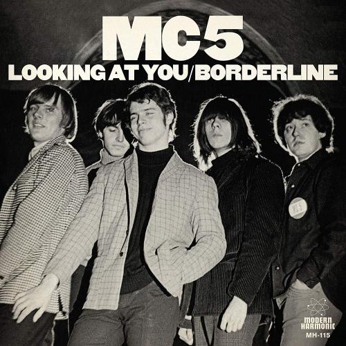 Mc5 Looking At You Borderline Upcoming Vinyl