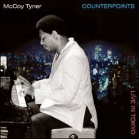 Mccoy Tyner -Counterpoints: Live In Tokyo