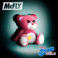 Mcfly - Young Dumb Thrills