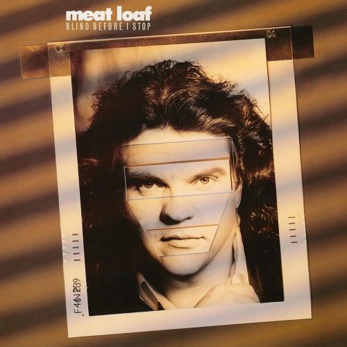 Meat Loaf - Blind Before I Stop