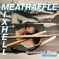 Meatraffle -Abstinence Blues