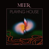 Meer -Playing House