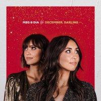 Meg  &  Dia - December, Darling